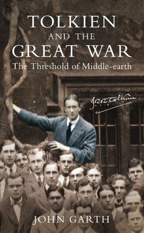 John Garth, Tolkien and the Great War (HarperCollins 2003)