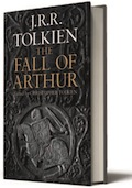 The Fall of Arthur by JRR Tolkien